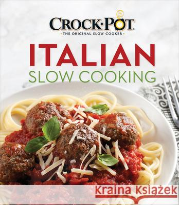 Crockpot Italian Slow Cooking Publications International 9781640302655 Publications International, Ltd.