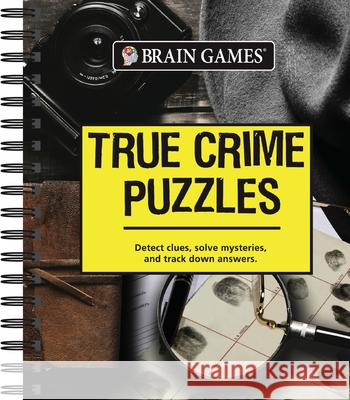 Brain Games True Crime Puzzles Publications International 9781640302723 Publications International, Ltd.
