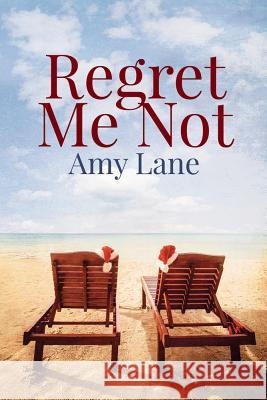 Regret Me Not Amy Lane 9781640809703