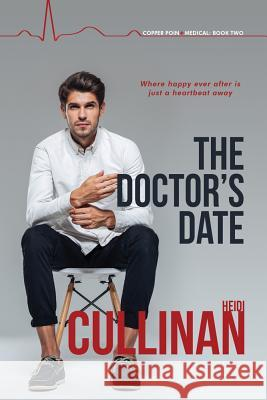 The Doctor's Date Heidi Cullinan 9781641080668