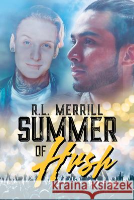 Summer of Hush R. L. Merrill 9781641081863