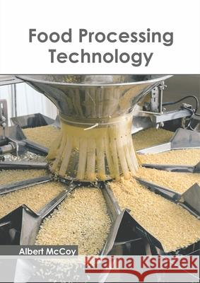 Food Processing Technology Albert McCoy 9781641161701
