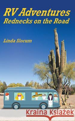 RV Adventures Linda Slocum 9781641368124