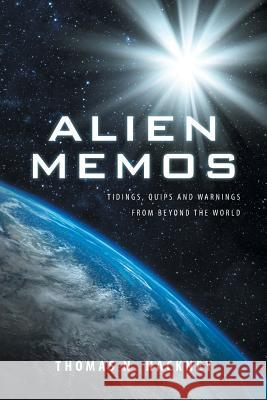 Alien Memos Thomas N. Hackney 9781641381178