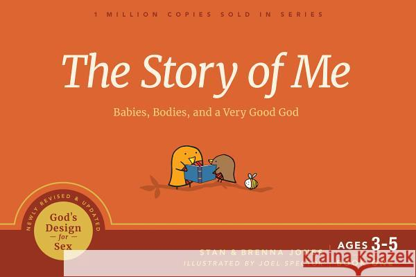 The Story of Me: Babies, Bodies, and a Very Good God Stan Jones Brenna Jones 9781641581332