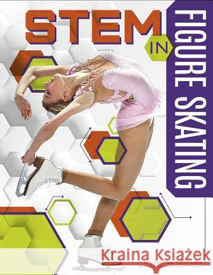 Stem in Figure Skating Marne Ventura 9781641852937