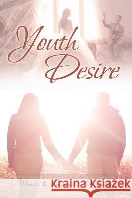 Youth Desire Wealth Samuel Oladele 9781641917155