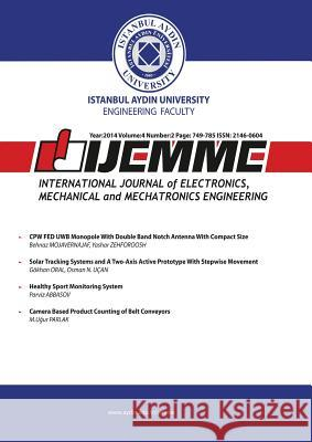 International Journal of Electronics, Mechanical and Mechatronics Engineering: Ijemme Osman Nuri Ucan Hasan Saygin 9781642260304