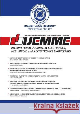International Journal of Electronics, Mechanical and Mechatronics Engineering: Ijemme Osman Nuri Ucan 9781642260786