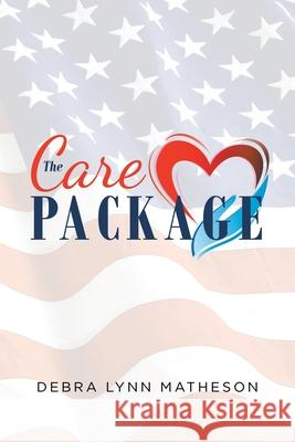 The Care Package Debra Lynn Matheson 9781643006659