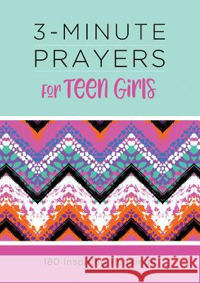 3-Minute Prayers for Teen Girls Margot Starbuck 9781643520551