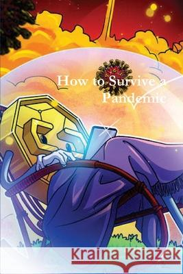 How to Survive a Pandemic The National Museum 9781643543529