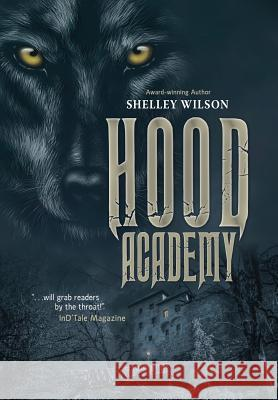Hood Academy Shelley Wilson 9781643970097