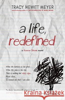 A Life, Redefined Tracy Hewit 9781643970134