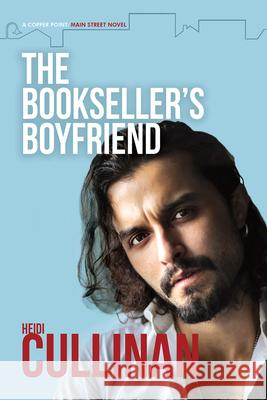 The Bookseller's Boyfriend Heidi Cullinan 9781644058589
