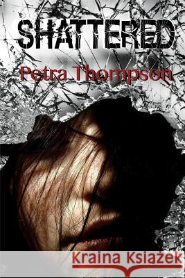Shattered Petra Thompson Craig Thompson 9781644070062