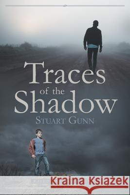Traces of the Shadow Stuart Gunn 9781644244227