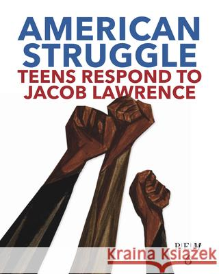 Jacob Lawrence's American Struggle  9781644420218