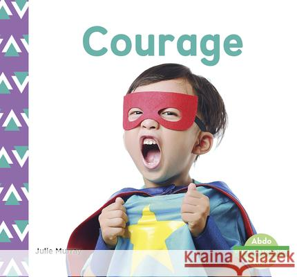 Courage Julie Murray 9781644942734