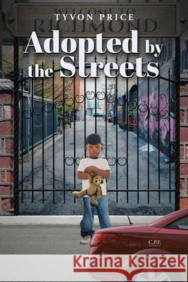Adopted by the Streets Tyvon Price   9781645442622