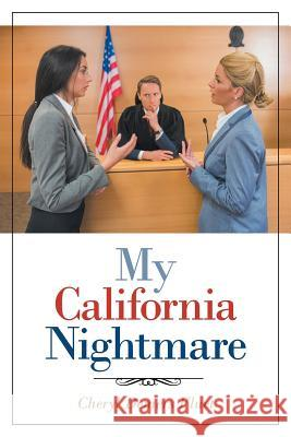 My California Nightmare Cheryl DeMer 9781645842828