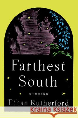 Farthest South & Other Stories  9781646050475