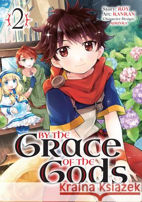 By the Grace of the Gods (Manga) 02 Roy                                      Ranran                                   Ririnra 9781646090815