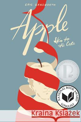 Apple: (skin to the Core) Eric Gansworth 9781646140138