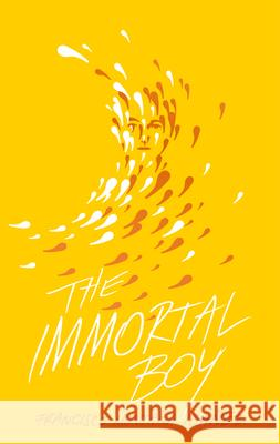The Immortal Boy Monta David Bowles 9781646140442