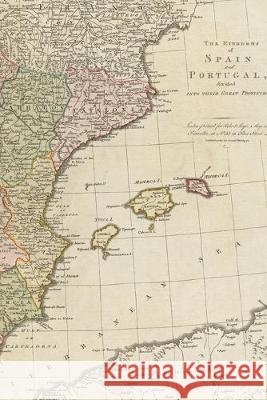 1772 map of the kingdoms of Spain and Portugal, divided into their great provinces: A Poetose Notebook / Journal / Diary (50 pages/25 sheets) Poetose Press 9781646720187