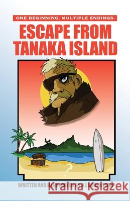 Escape from Tanaka Island R. L. Robertson 9781647187347
