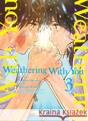 Weathering with You, Volume 3 Makoto Shinkai Wataru Kubota 9781647290092