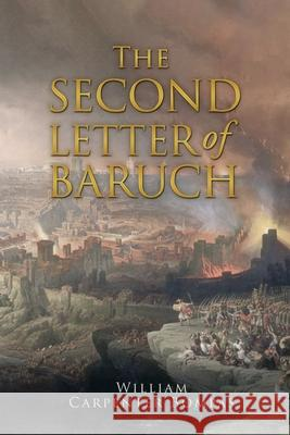 The Second Letter of Baruch William Carpenter Bompas 9781647981617