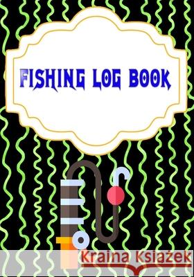 Fishing Log Book April: Pure Fishing Login 110 Page Cover Glossy Size 7 X 10 Inch - Prompts - Fish # Fishing Fast Prints. Chance Fishing 9781658727396