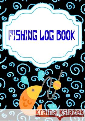Fishing Logbook Toggle: Saltwater Fishing Log Book Size 7 X 10 INCHES Cover Glossy - Little - Saltwater # Tips 110 Page Standard Prints. Charisse Fishing 9781658961219