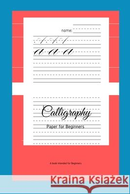 Calligraphy Paper for Beginners: A Book Intended For Beginners Ninja Puzzles 9781661184834