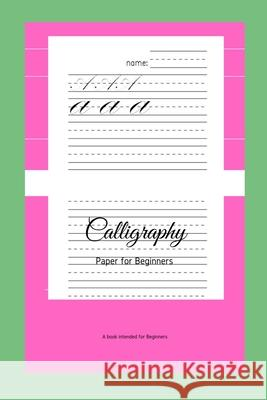 Calligraphy Paper for Beginners: A Book Intended For Beginners Ninja Puzzles 9781661185589
