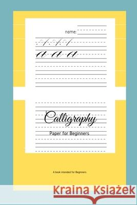 Calligraphy Paper for Beginners: A Book Intended For Beginners Ninja Puzzles 9781661188580