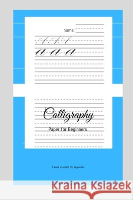 Calligraphy Paper for Beginners: A Book Intended For Beginners Ninja Puzzles 9781661193027