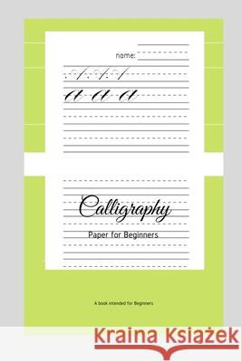 Calligraphy Paper for Beginners: A Book Intended For Beginners Ninja Puzzles 9781661205218