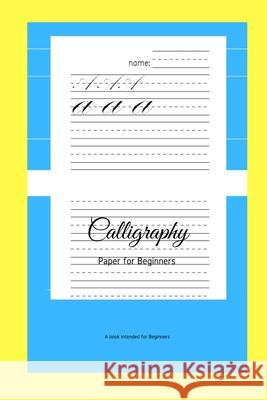 Calligraphy Paper for Beginners: A Book Intended For Beginners Ninja Puzzles 9781661209872