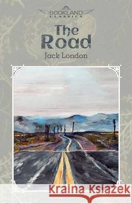 The Road Jack London 9781662705588