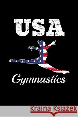 USA Gymnastics: Reading Notebook Journal For Acrobatics Sports Lovers And Gymnastics Fans Reading Smart 9781670799302
