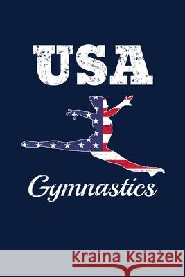 USA Gymnastics: Reading Notebook Journal For Acrobatics Sports Lovers And Gymnastics Fans Reading Smart 9781670799456