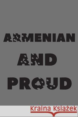 Armenian and proud: proud to be Armenian Abel Junior 9781672841351