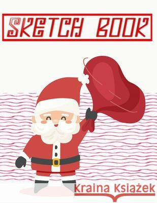 Sketch Book For Drawing Christmas Gifts View: Sketching Sheets Pages Degree Opening - Drawing - Personalized # Figure Size 8.5 X 11 INCHES 110 Page St Malena Sketc 9781674580371