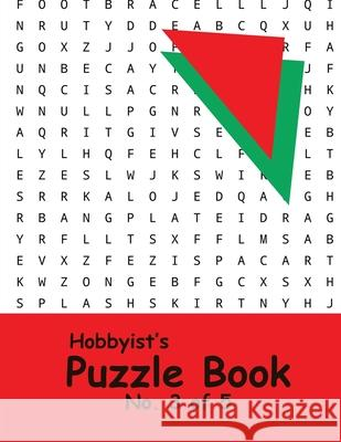 Hobbyist's Puzzle Book - No. 3 of 5: Word Search, Sudoku, and Word Scramble Puzzles Katherine Benitoite 9781674742502