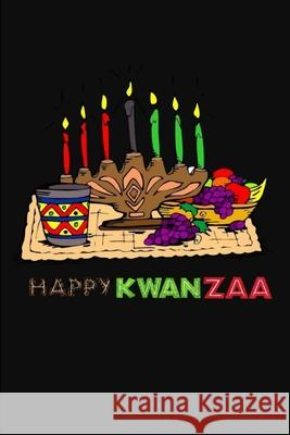 Happy Kwanzaa: Lined Notebook Journal - For Kwanzaa Celebrations Festival - Novelty Themed Gifts Eagle Publishers 9781675913925