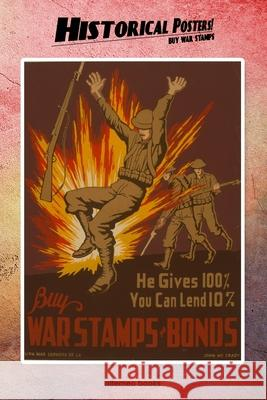 Historical Posters!: Buy War Stamps Alterneo Books 9781677123094