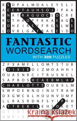 Fantastic Word Search: With 300 Puzzles Parragon Books 9781680524727